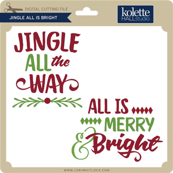 Jingle All is Bright