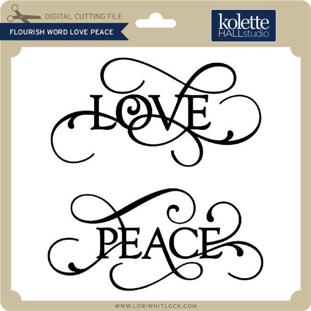 Flourish Word Love Peace
