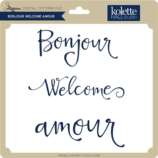 Bonjour Welcome Amour