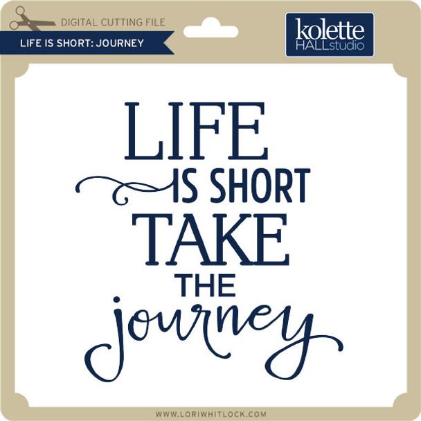 Life is Short Journey