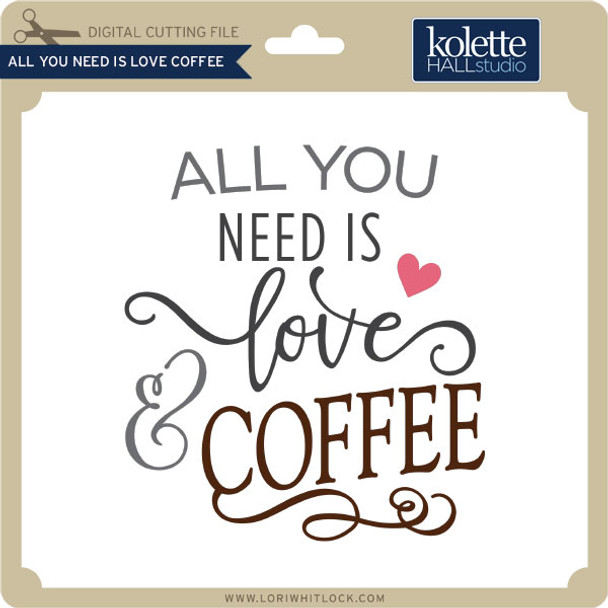All You Need is Love Coffee