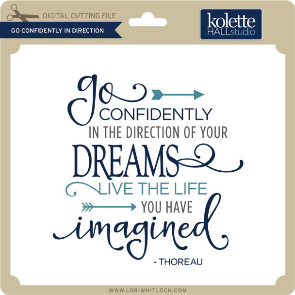 Go Confidently in Direction of Dreams