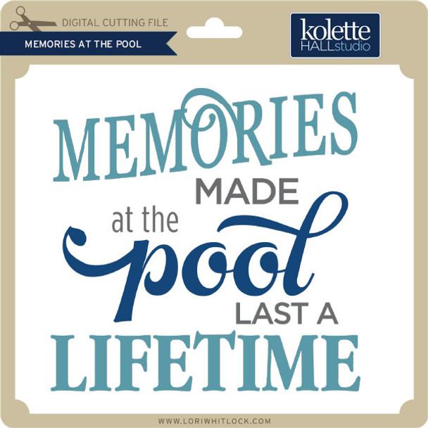 Memories Made at the Pool
