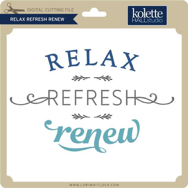 Relax Refresh Renew