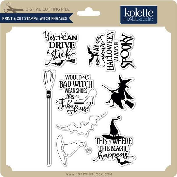 Print & Cut Stamps Witch Phrases
