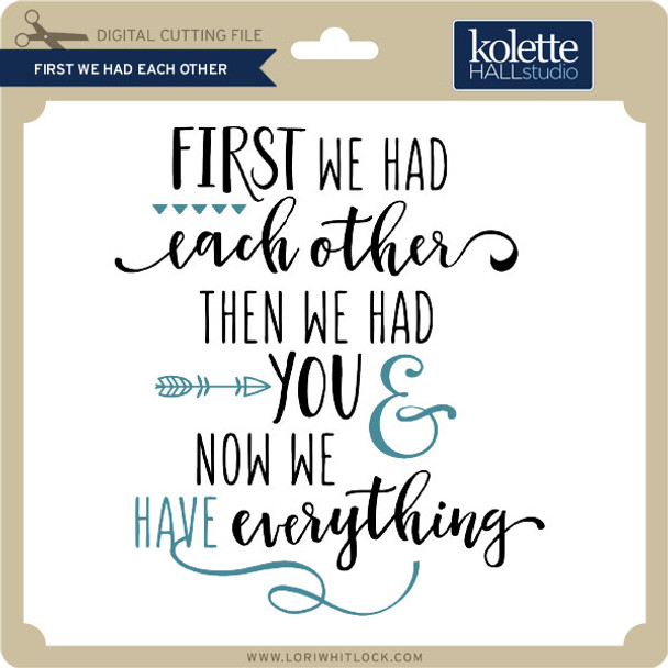 First We Had Each Other 2