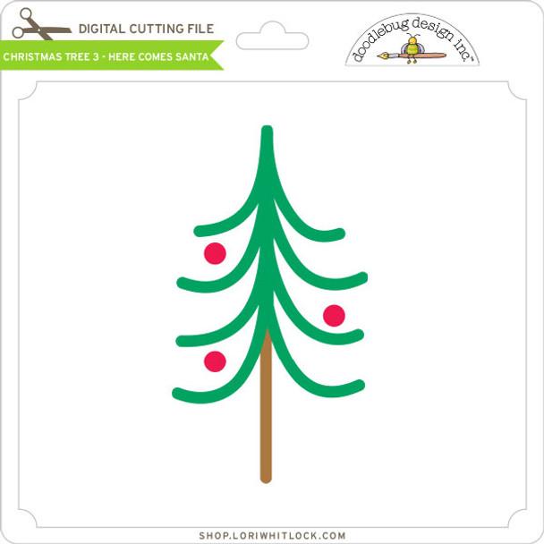 Christmas Tree 3 - Here Comes Santa