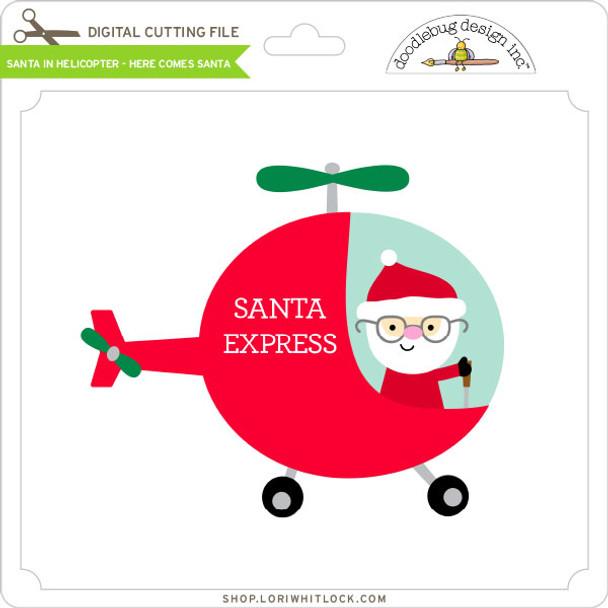 Santa in Helicopter - Here Comes Santa