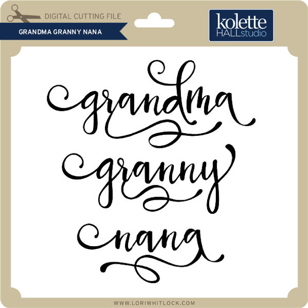 Grandma Granny Nana