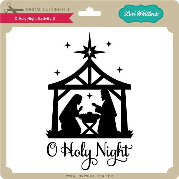 O Holy Night Nativity 2