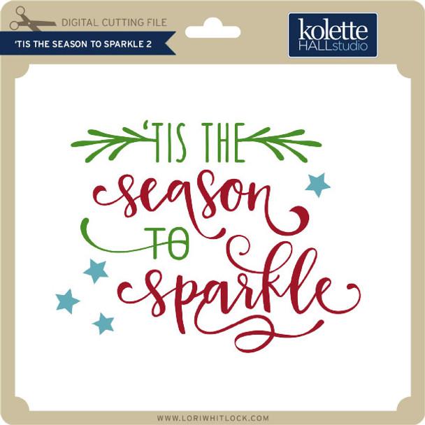 Tis The Season to Sparkle 2