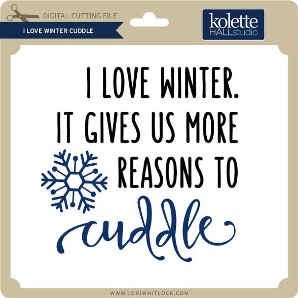 I Love Winter Cuddle