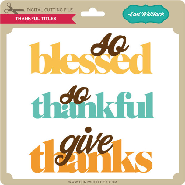 Thankful Titles