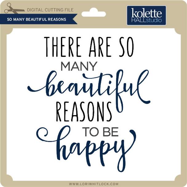 So Many Beautiful Reasons