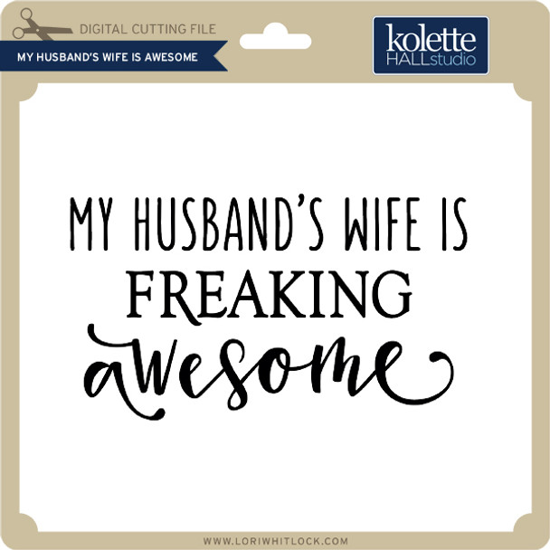 My Husband's Wife is Awesome