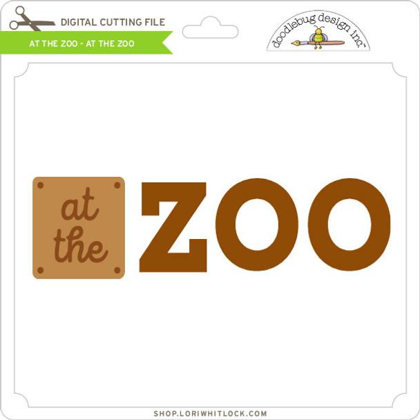 At the Zoo - At the Zoo