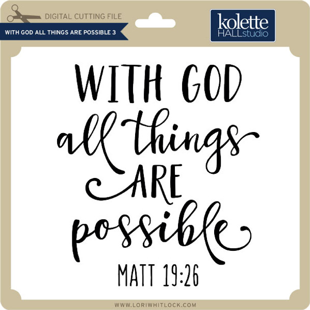 With God All Things are Possible 3