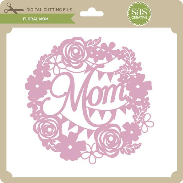 Floral Mom