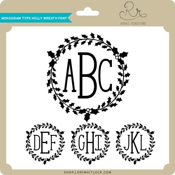Monogram Type Holly Wreath Font
