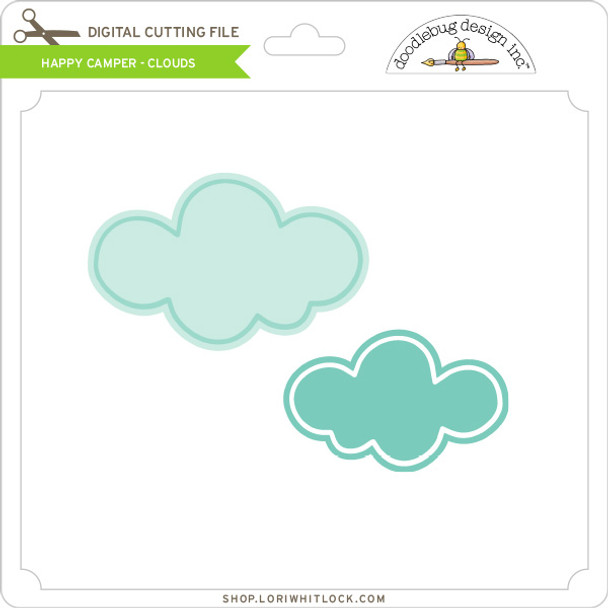 Happy Camper - Clouds