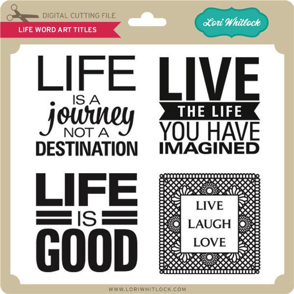 Life Word Art Titles