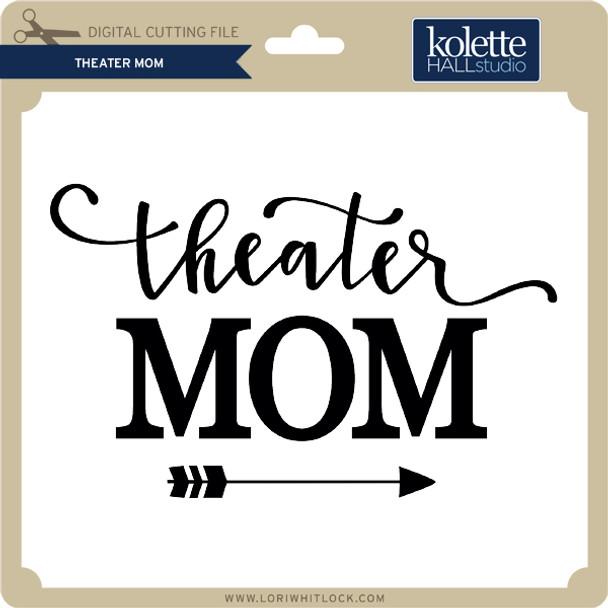 Theater Mom