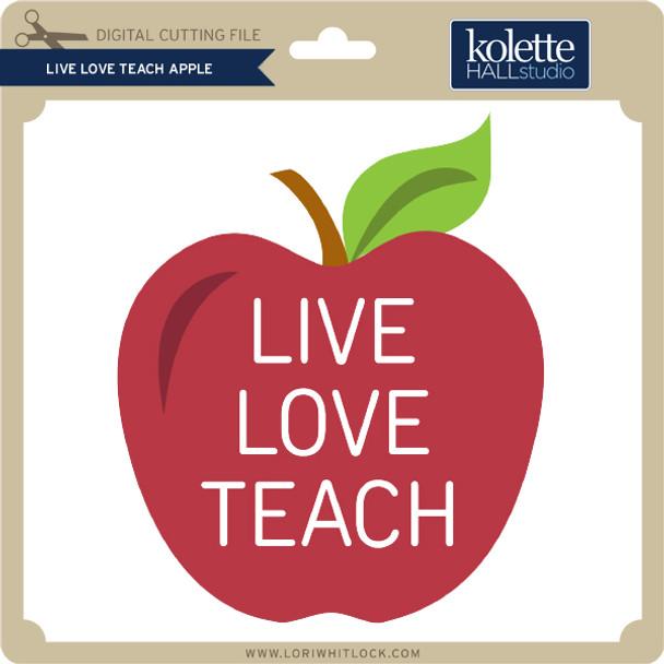 Live Love Teach Apple