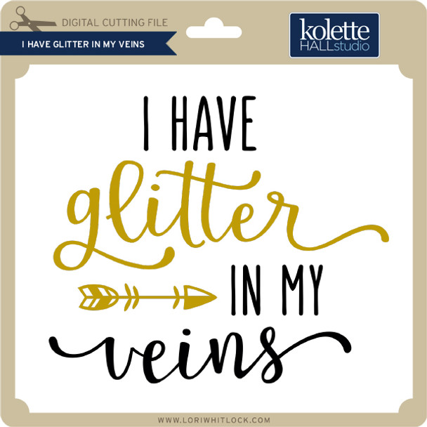I Have Glitter in My Veins