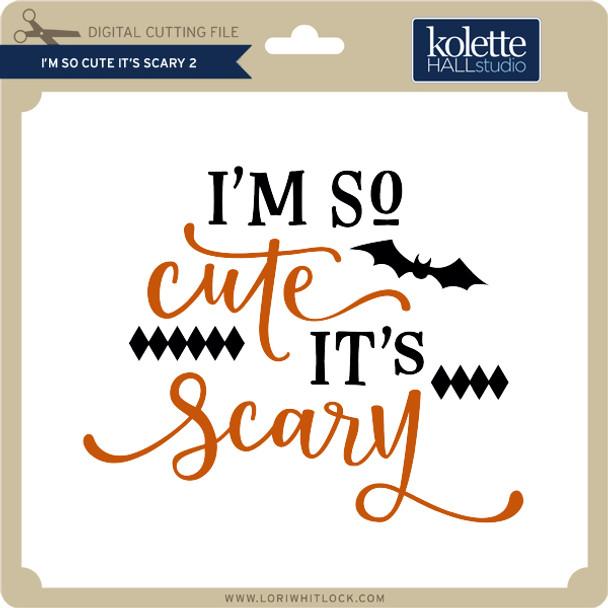I'm So Cute It's Scary 2