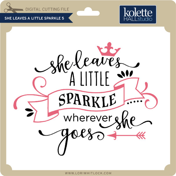 She Leaves A Little Sparkle 5