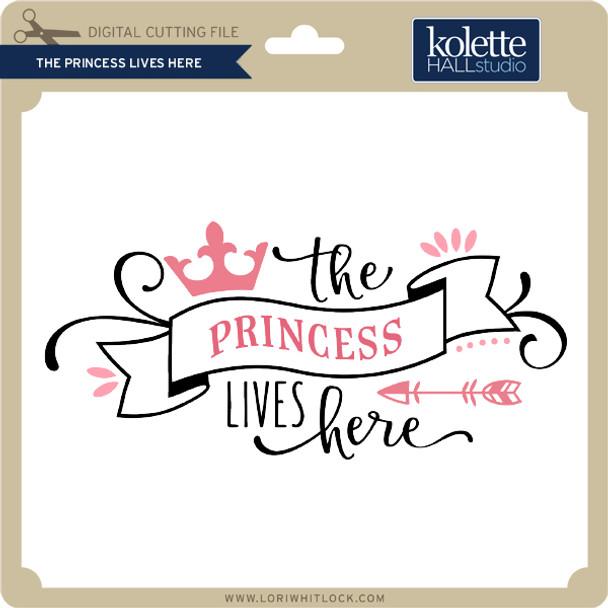 The Princess Lives Here