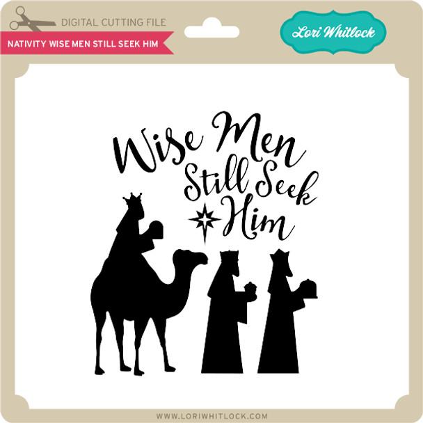 Nativity Wise Men Still Seek Him