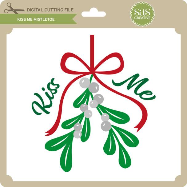 Kiss Me Mistletoe