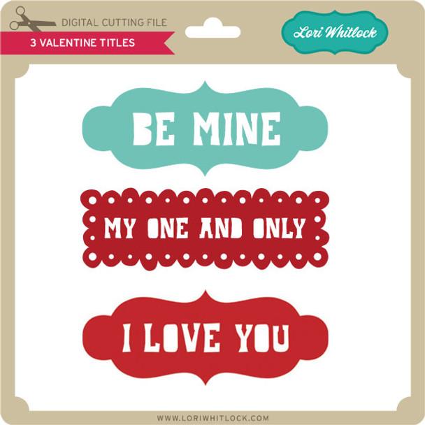 3 Valentines Titles