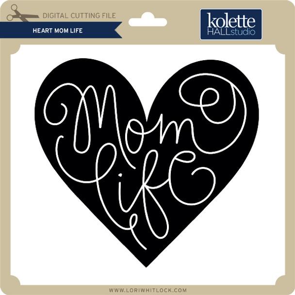 Heart Mom Life