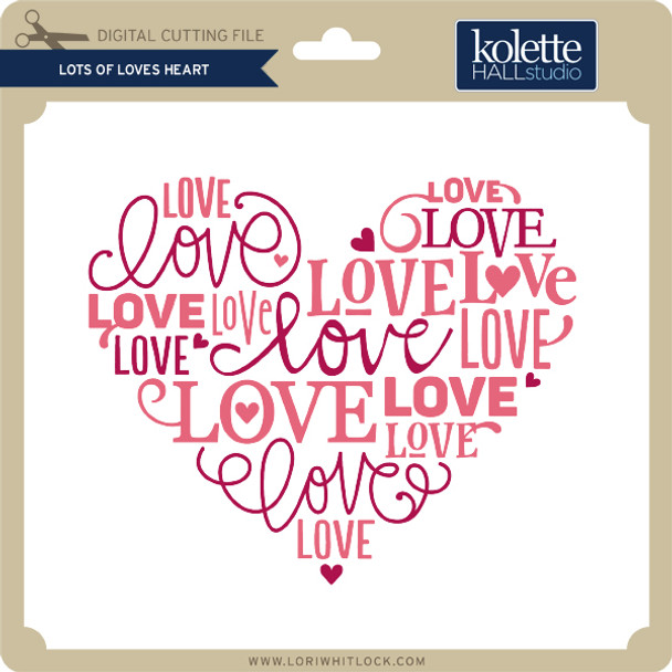 Lots of Loves Heart