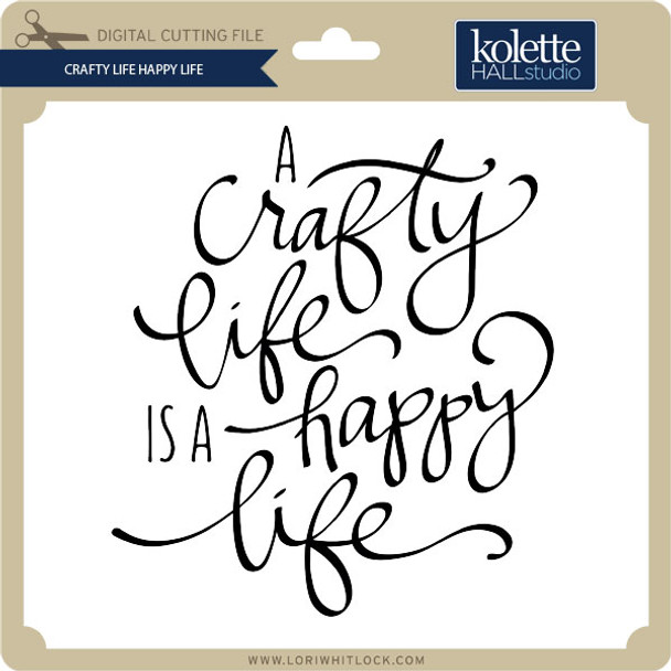 Crafty Life Happy Life