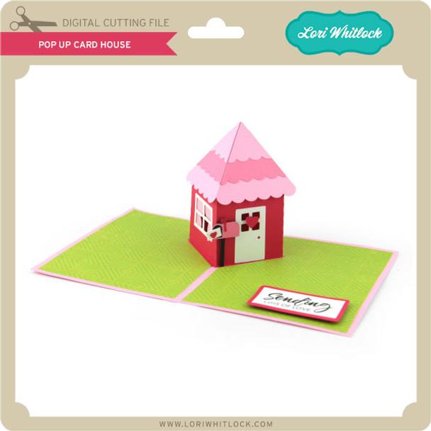 Pop Up Card House
