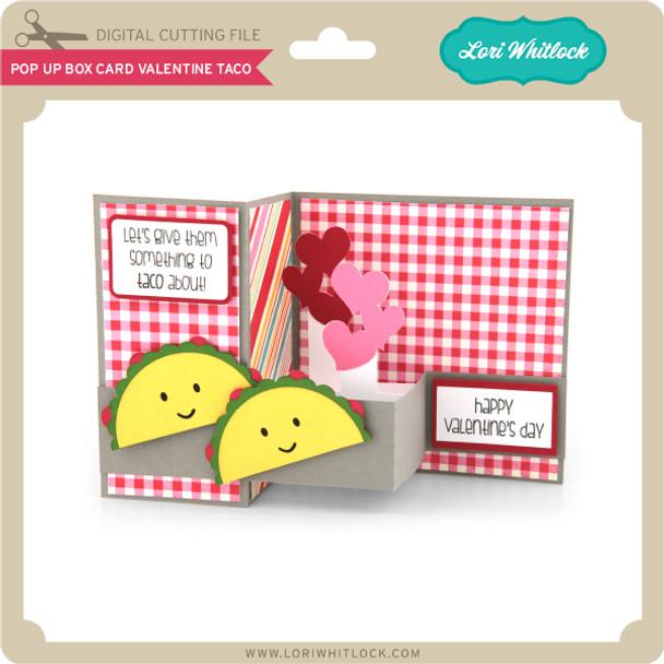 Pop Up Box Card Valentine Taco