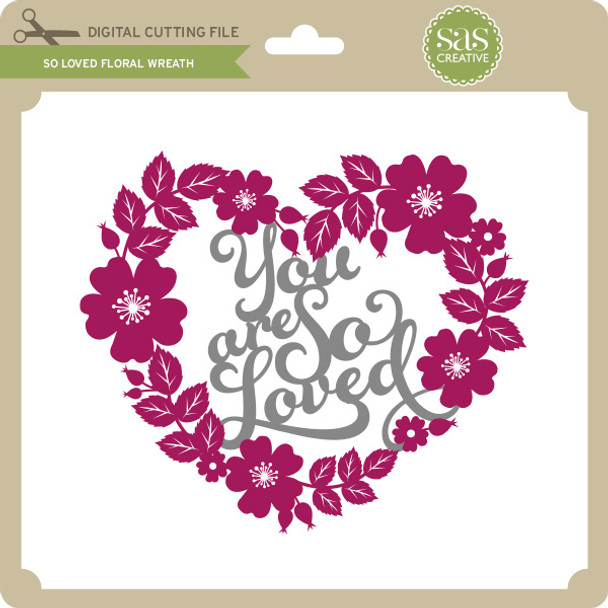 So Loved Floral Wreath
