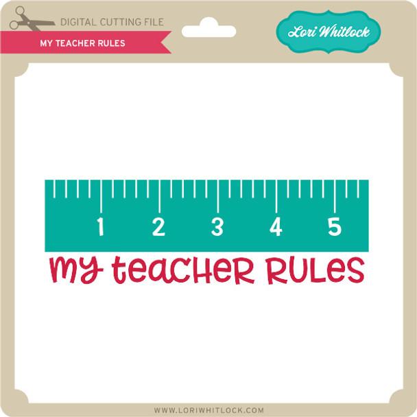My Teacher Rules