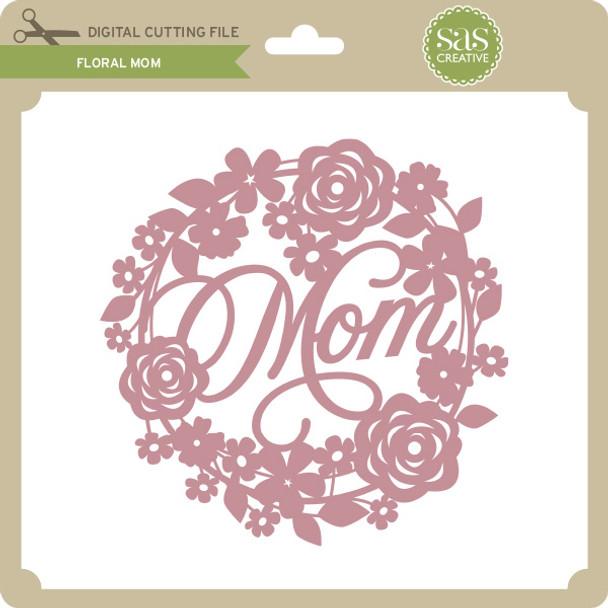 Floral Mom 2