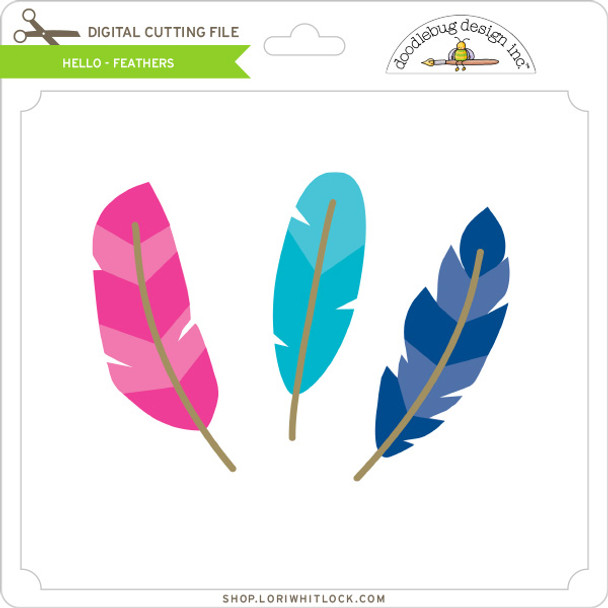 Hello - Feathers
