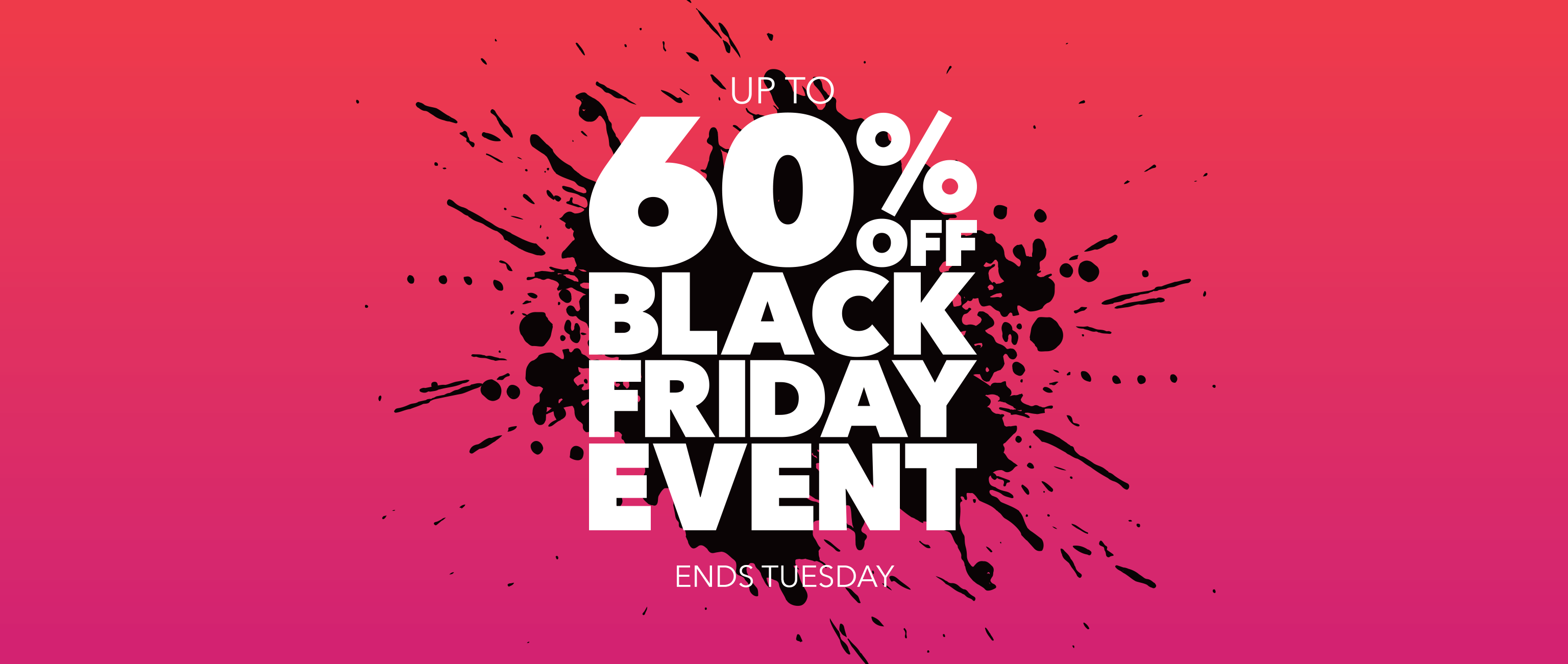 homepage - carousel - 60% off black friday event - flash sale - ends Tuesday