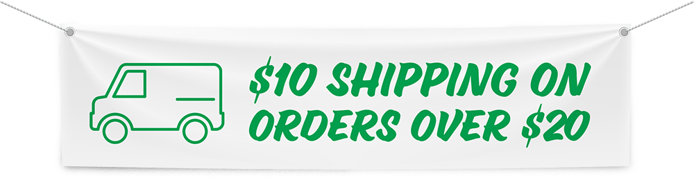 $10 Shipping on orders over $20