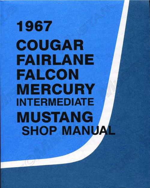 1967 Ford Mustang Shop Manual