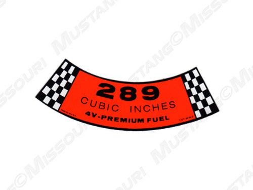 1965-67 Air Cleaner Decal 289-4V Premium Fuel