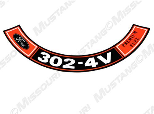1970-71 Air Cleaner Decal 302 4V Premium Fuel