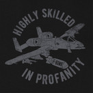 Highly Skilled in Profanity T-Shirt