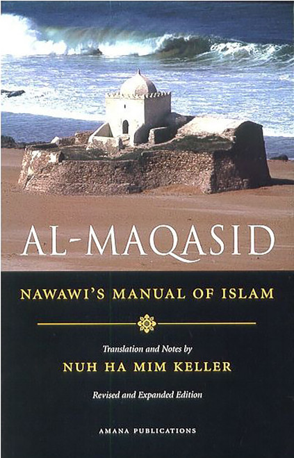 Al-Maqasid: Imam Nawawi's Manual Of Islam